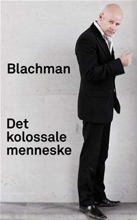 Kolossala Blachman
