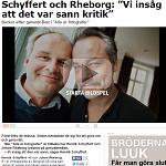 """2015-03-05 Schyffert och Rheborg: """"Vi insåg att det var sann kritik"""""""