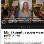 Hela Hälsingland 2013-12-12 Män i kvinnliga poser visas på Broman