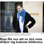 Sundsvalls Nyheter 2013-05-10 Han får oss att se det som döljer sig bakom bilderna