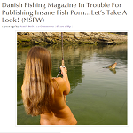 The Gloss 2013-01-23 Danish Fishing Magazine In Trouble For Publishing Insane Fish Porn…Let's Take A Look!